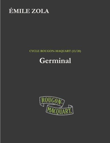9781534641556: Germinal: Volume 13 (Les Rougon-Macquart)
