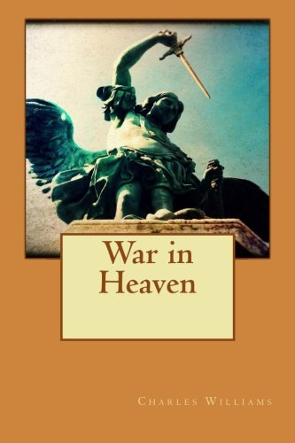9781534642133: War in Heaven