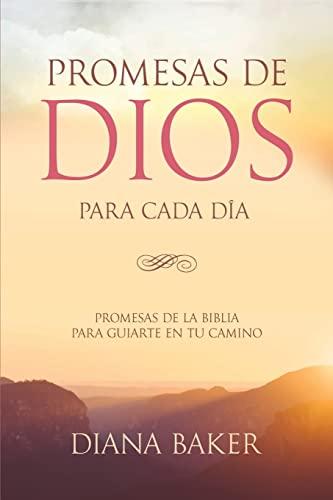 9781534642928: Promesas de Dios para Cada Día: Promesas de la Biblia para guiarte en tu camino (Spanish Edition)