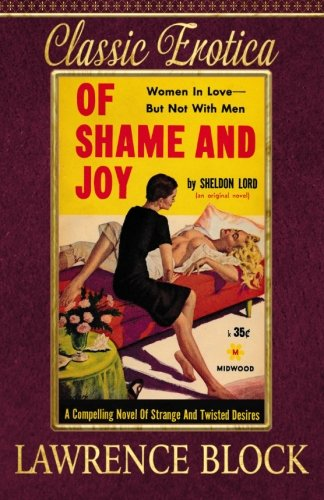 Of Shame and Joy (Paperback): Lawrence Block