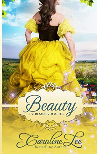 9781534651135: Beauty: an Everland Ever After Tale