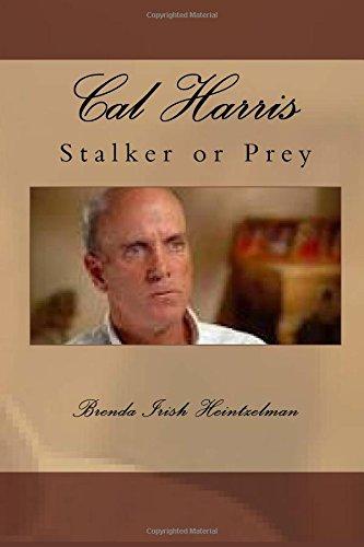 9781534651364: Cal Harris: Stalker or Prey