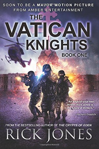 9781534651876: The Vatican Knights (Vatican Knights series) (Volume 1)