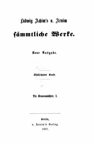 9781534659551: Ludwig Achim's von Arnim Sämmtliche Werke (German Edition)