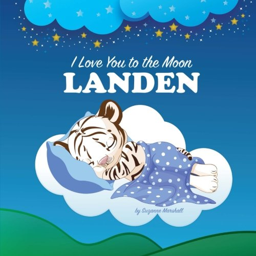 I Love You to the Moon, Landen: Personalized Books & Bedtime Stories