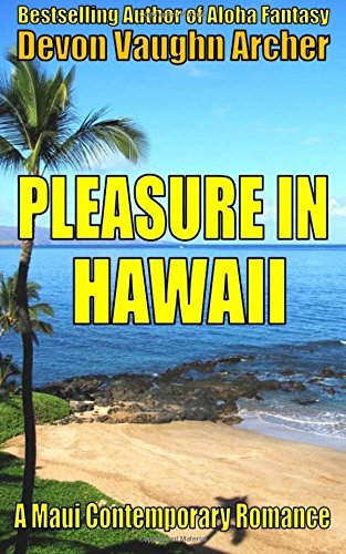 9781534661790: Pleasure in Hawaii (A Maui Contemporary Romance)