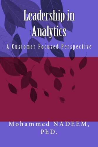 9781534665095: Leadership In Analytics: A Customer Focused Perspective