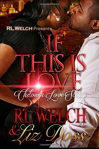9781534669505: If This Is Love: A Chi Town Love Story