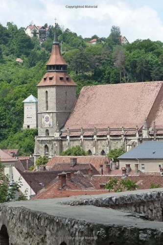 9781534670525: Black Church in Brasov Romania Journal: 150 page lined notebook/diary