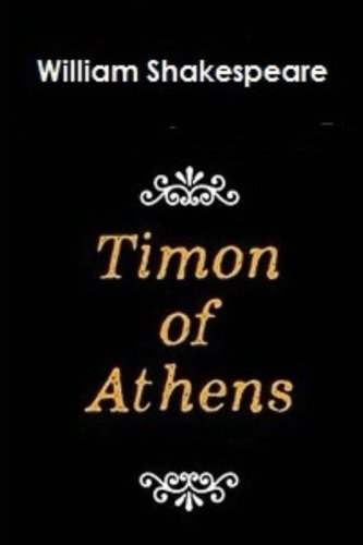 9781534673724: Timon of Athens by William Shakespeare.