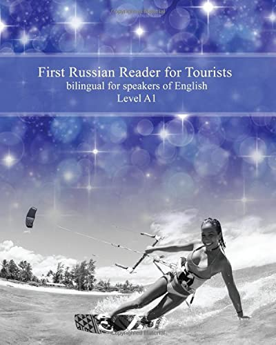 First Russian Reader for Tourists: bilingual for: Babushkina, Lubov