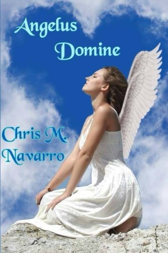 9781534675131: Angelus Domine (Volume 1) (Spanish Edition)