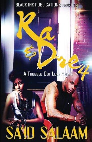 9781534678811: Ra & Dre 4: A Thugged Out Love Affair (Ra & Dre, A Thugged Out Love Affair) (Volume 4)