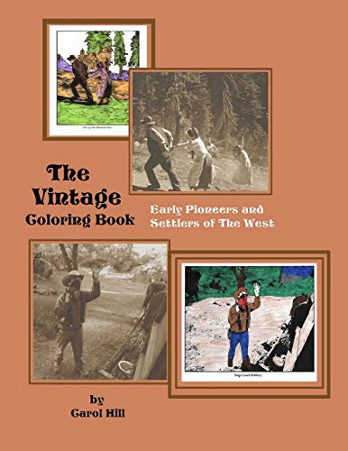9781534679054: The Vintage Coloring Book: Early Pioneers and Settlers of The West (The Vintage Coloring Books) (Volume 2)