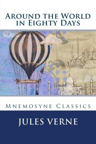 9781534680012: Around the World in Eighty Days (Large Print): Mnemosyne Classics