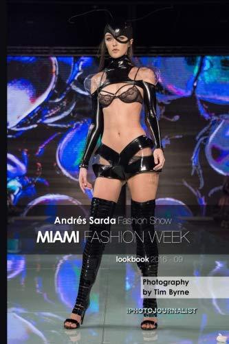 9781534680272: Andres Sarda Fashion Show Miami Fashion Week lookbook 2016 - 9: Volume 9