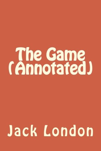 9781534681934: The Game (Annotated)