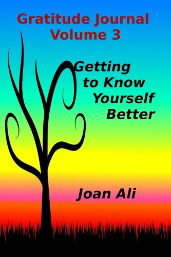 9781534682153: Gratitude Journal Volume 3: Getting to Know Yourself Better