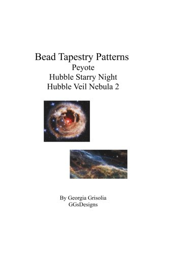 9781534682771: Bead Tapestry Patterns Peyote Hubble Starry Night Hubble Veil Nebula 2