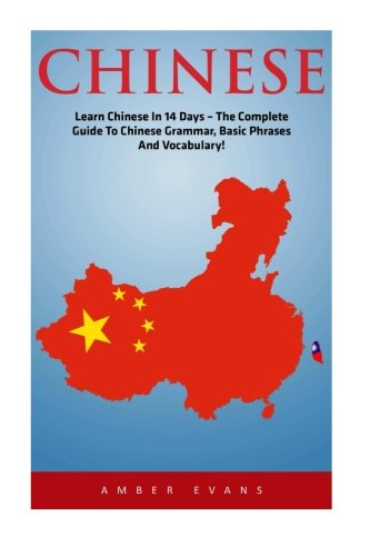 Chinese: Learn Chinese In 14 Days -: Evans, Amber