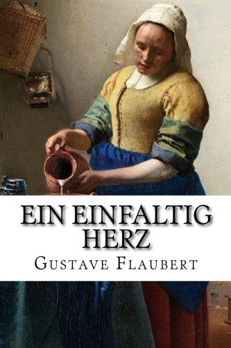 9781534682948: Ein einfaltig Herz (German Edition)