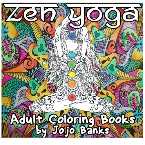 9781534683464: Adult Coloring Books (Zen Yoga) (Volume 1)