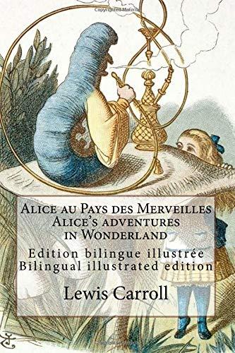 Alice au Pays des Merveilles / Alice's: Lewis Carroll