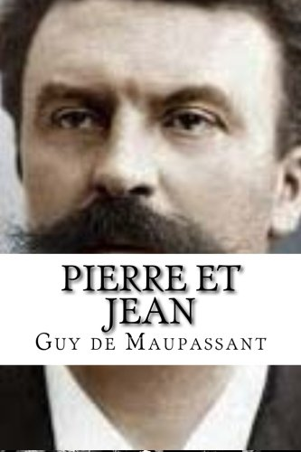 9781534687301: Pierre et Jean (French Edition)