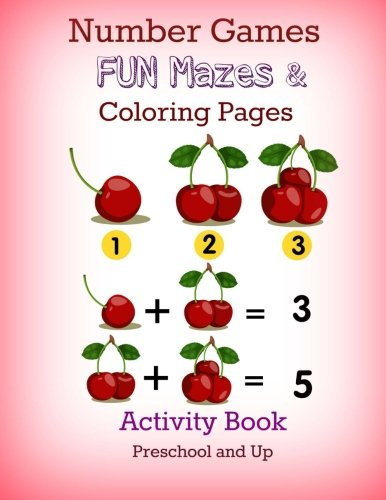 Number Games, FUN Mazes and Coloring Pages: Activity Book: Preschool and Up (JUMBO Math Games, ...
