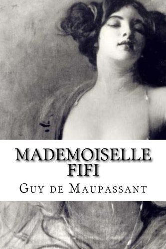 9781534692824: Mademoiselle Fifi (French Edition)