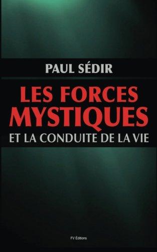 Les Forces Mystiques Et Le Conduite de: Sedir, Paul