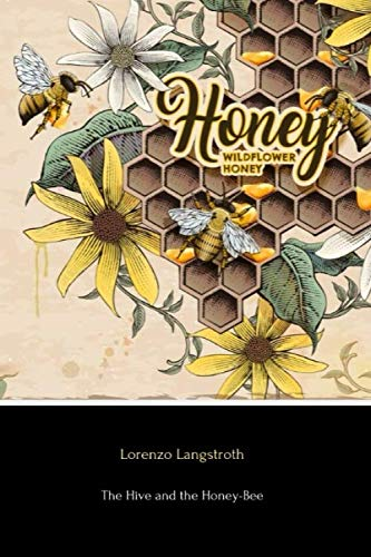 9781534694781: The Hive and the Honey-Bee