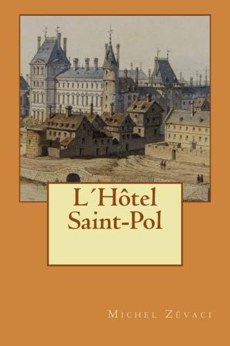9781534695610: L´Hôtel Saint-Pol
