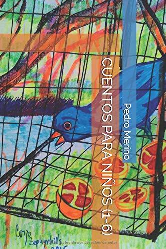 9781534700062: Cuentos para niños (1-6) (Spanish Edition)