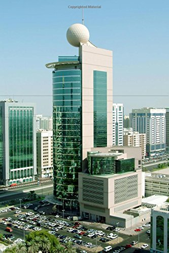 9781534704763: Etisalat Tower in Abu Dhabi United Arab Emirates UAE Journal: 150 page lined notebook/diary