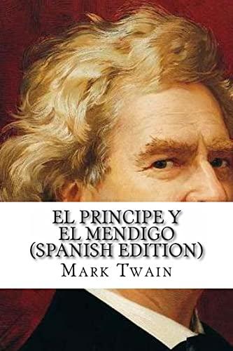 9781534706866: El Principe y el Mendigo (Spanish Edition)