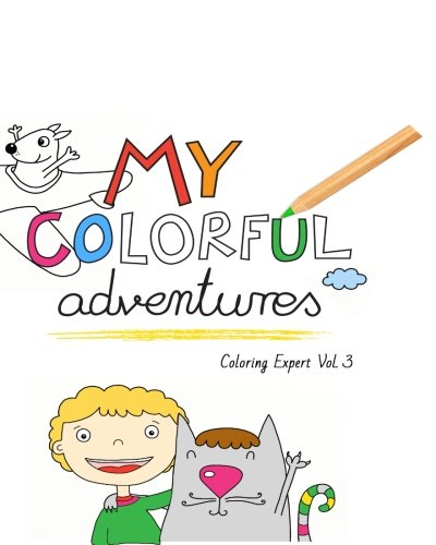My Colorful Adventures: Volume 3 (Coloring Expert): playground