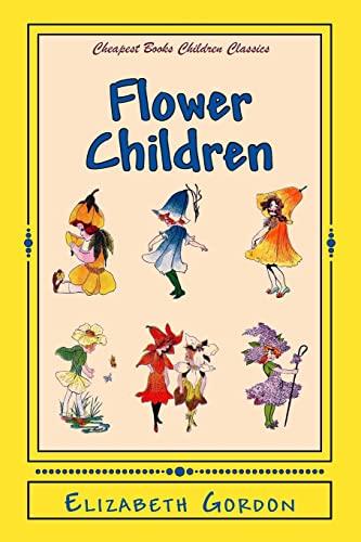 9781534710245: Flower Children: