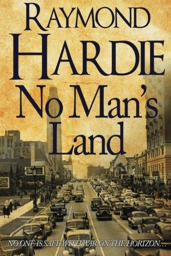 No Man's Land: Raymond Hardie