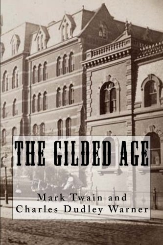 9781534718517: The Gilded Age