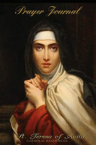 9781534721654: St. Teresa of Avila - Catholic Prayer Journal
