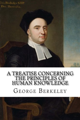 9781534722293: A Treatise Concerning the Principles of Human Knowledge