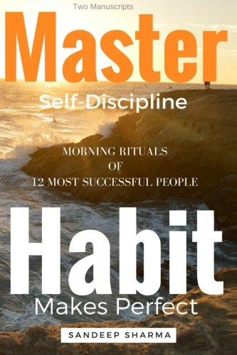 Self Help Books: 2 Manuscripts - Master Self Discipline With 9-Steps Formula, Habit Makes Perfect: ...