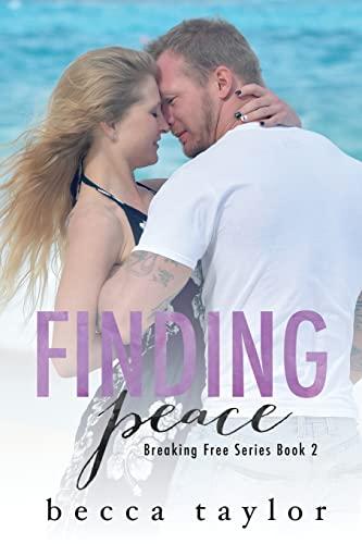 9781534729353: Finding Peace (Breaking Free Series)