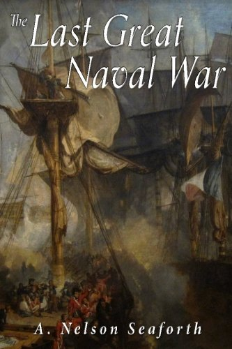 9781534729469: The Last Great Naval War