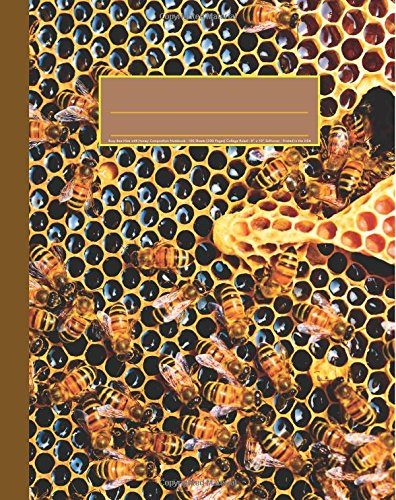 9781534731394: Busy Bee Hive with Honey Composition Notebook: Save the Bees Journal, 200 Page Softcover Journal, College Ruled, 8