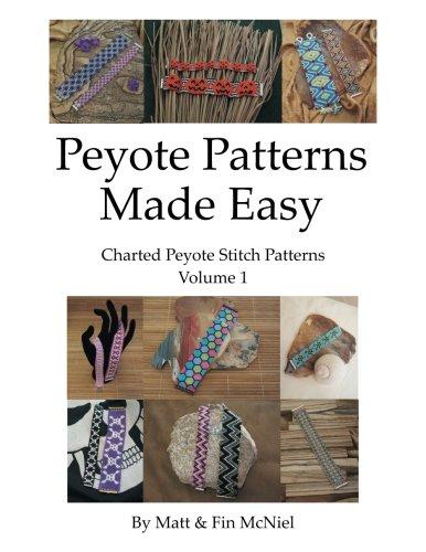 9781534731837: Peyote Patterns Made Easy: Volume 1