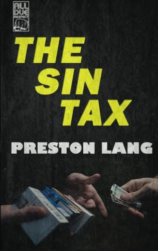9781534733855: The Sin Tax