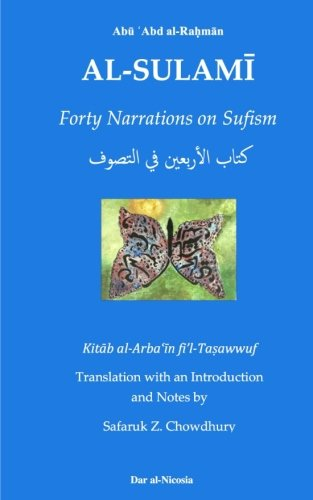 9781534734784: Forty Narrations on Sufism (Sulami Heritage Series) (Volume 1)