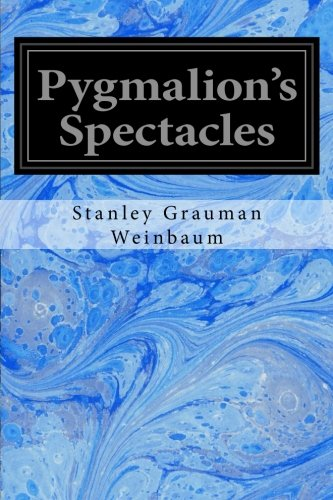 9781534735064: Pygmalion's Spectacles